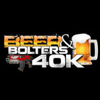 """Beer and Bolters 40K Podcast Episode 30 (04/20/2015): What a Big """"D"""" you got! and Plasma Drama"""