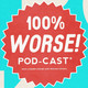100% Worse 51 - The Beach Episode