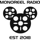 Monoreel Radio Episode #67- Star Wars Episode 7: The Force Awakens