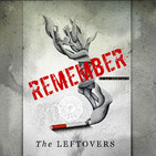 Remember - El podcast de The Leftovers