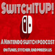 E92: SwitchITUP! Habroxia & Little Town Hero