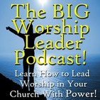 43- How to Pastor Your Worship Team