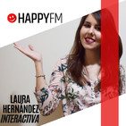 HAPPY FM INTERACTIVA CON LAURA HERNÁNDEZ