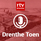 Drenthe Toen #20: Oorlog en bevrijding in Drenthe