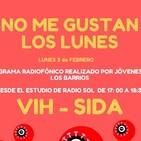 No Me Gustan Los Lunes - Lunes 3 Febrero 2020