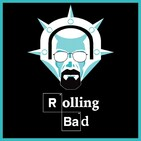 Rolling Bad Podcast - Ep 10
