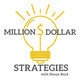 Million Dollar Strategies with Shaun Buck and Brad Bearden