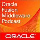 Oracle Fusion Middleware Podcasts