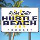 Hustle Beach Episode 005 : Sam Schubert from Ohio to Israel