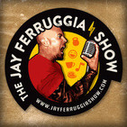 The Jay Ferruggia Show