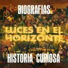 Luces en el Horizonte Biografías, Historia Curiosa
