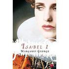 Isabel I - Margaret George