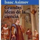 Grandes Ideas de la Ciencia por Isaac Asimov