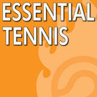 Essential Tennis Podcast - Instruction, Lessons, T