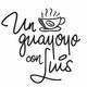 Un Guayoyo con Luis #2 -