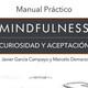 Disolución del yo. Práctica de Mindfulness