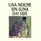 Una Noche Sin Luna (Dai Sijie)