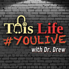 This Life With Dr Drew and Bob Forrest