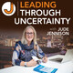 S2E6: Jude Jennison reads Leading through uncertainty: Pain and trauma