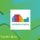 Sonidoteca Explora Podcast