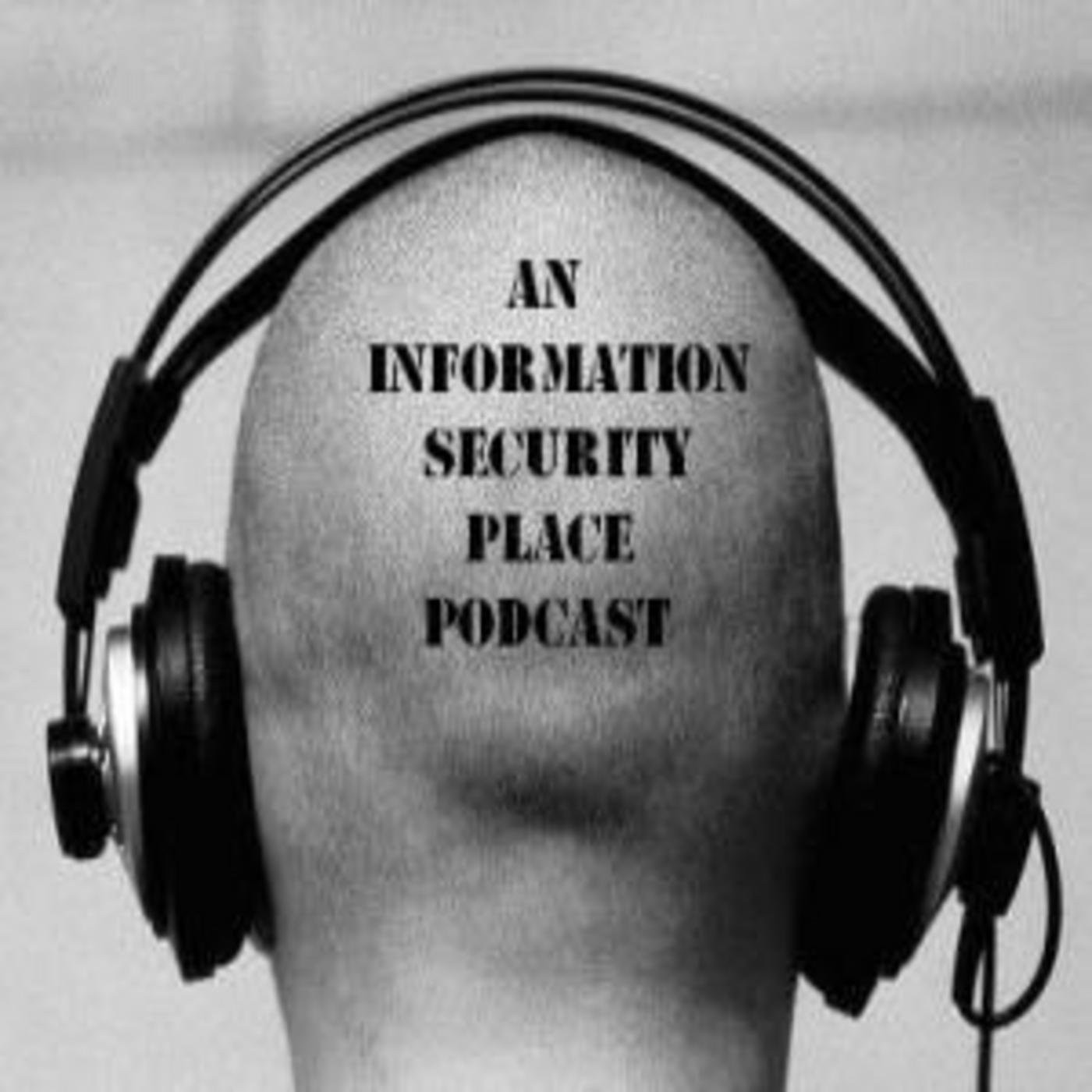 An Information Security Place Podcast – 01-22-14