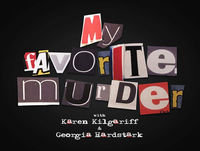 My Favorite Murder with Karen Kilgariff and Georgi
