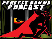 Perfect Bound Podcast – Episode 205