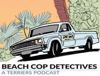 Beach Cop Detectives: A 'Terriers' Podcast