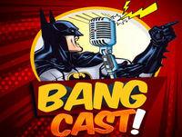 BangCast #008 - Expectativa para 'Vingadores: Guerra Infinita'