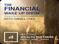 The Financial Wake Up Show with Daniel M. Choi, Episode 30 Featuring Dan McGrath & Give Kids the World Village's ...