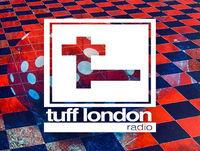 Tuff London Radio: Episode 032 - January 2019