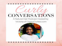 Curly Conversations: The DIY Hair Care Experience