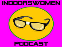 Indoorswomen Rerun - Episode 42 - Summertime Media: Enjoy the Outdoors While Staying Indoors!