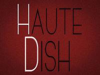 Haute Dish: 47th Course - Stocking Stuffers