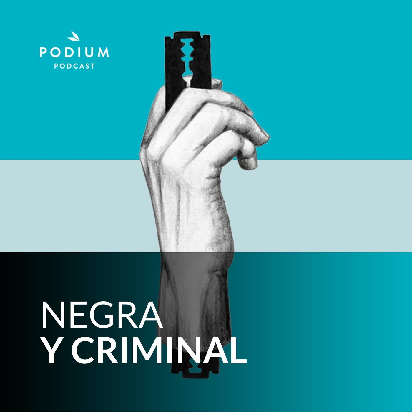 Negra y Criminal - Casos reales