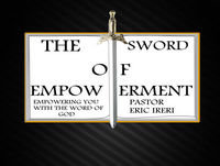 The Sword of Empowerment Episode 44-Men of Victory:Part 1-Introduction