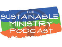 The Sustainable Ministry Show Episode 080 Embrace Sabbath
