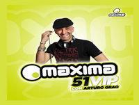 Máxima 51 VIP (25/09/2018 - Tramo de 20:00 a 21:00)
