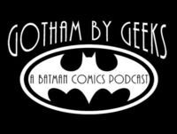 Gotham by Geeks ep 108 The Grayson Dilemma