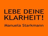 Manuela, was machst Du, wenn Du Heilung weitergibst – Klarheit 109