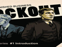 1913 Lockout - Unfinished Business - Episode 5 - New Unionism & Beyond Dublin