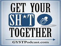 125: How To Take Control Of Your Expectations - GYST (Get Your Sh*t Together) Podcast