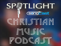 Christian & Gospel Spotlight Show | Episode #10