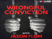 Wrongful Conviction with Jason Flom - Lamonte McIntyre - UPDATED