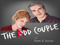 065 The ADD Couple - Interest in ADHD Relationships
