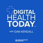 Digital Health Today | Insights from the innovator