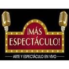 MÁS ESPECTÁCULO (en Salines FM)