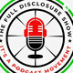Episode 85 The Full Disclosure Show Derek Lamont Williams I Baba Rich Greene and Lisa Burnett
