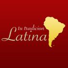 Tu Tradicion Latina Podcasts