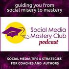 Social Media Mastery Club Podcast